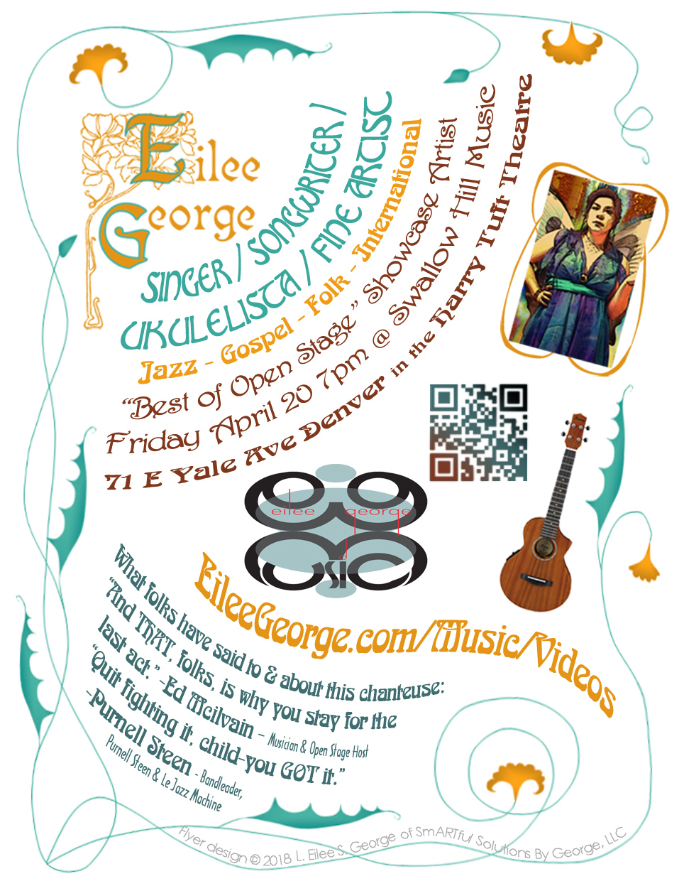 flyer for promoting showcase performance of Eilee George (with 4 other artists) at Best of Open Stage, Swallow Hill Music, April 20 2018, flyer design ©2018 L. Eilee S. George and Smartful Solutions By George, LLC
